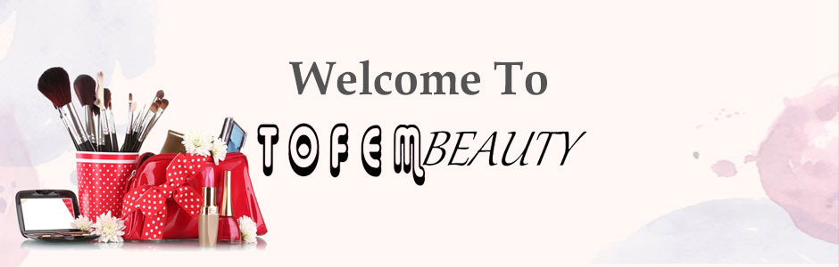 welcome to tofembeauty
